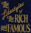 Lifestyles-of-the-Rich-and-Famous2