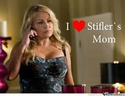 stiflers mom